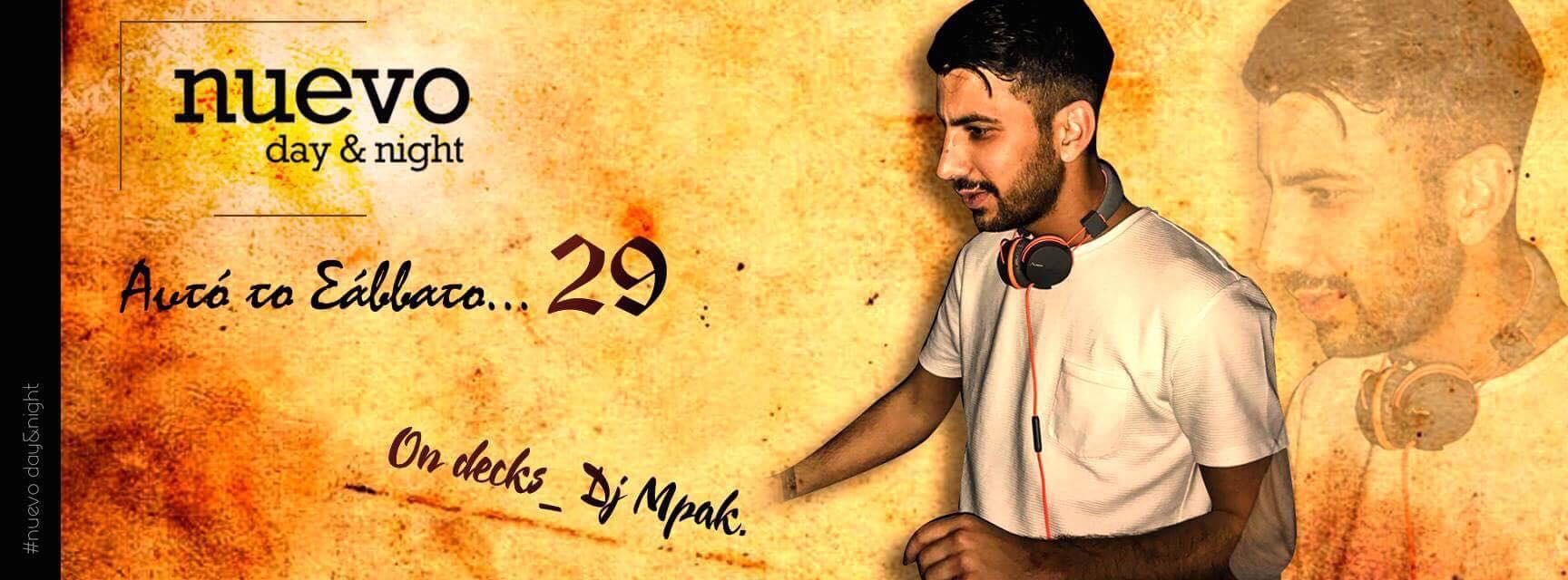Σαββατιάτικο Party με Dj MPAK στο Nuevo Day & Night στους Γόννους Λάρισας